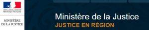 Ministere justice en région
