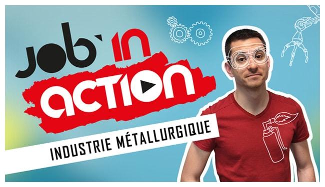 JobInAction spécial Industrie Métallurgique