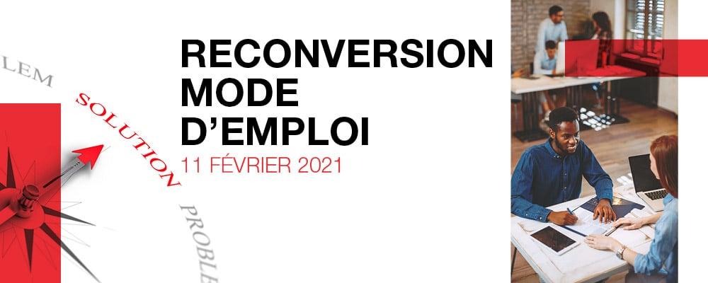 Reconversion mode d'emploi, 11 Février 2021